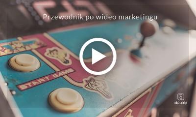 Jak używać filmów w marketingu? 20 pomysłów do wypróbowania już dziś