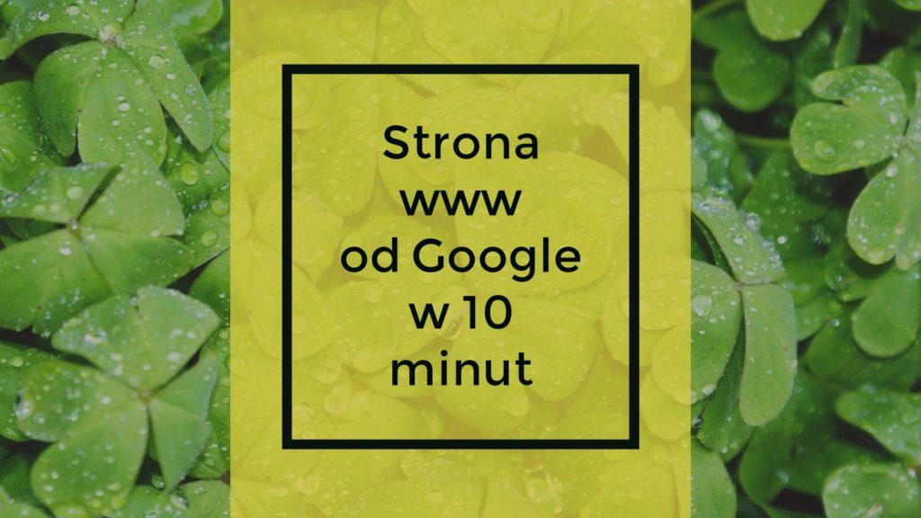 Strona www od Google w 10 minut