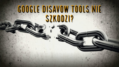 Czy plik z domenami w Disavow Tools szkodzi?