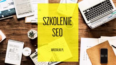 Darmowe szkolenie SEO dla firm w Kaliszu już 27 marca!