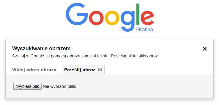 Wyszukiwanie obrazem w Google Grafika za pomocą funkcji Prześlij obraz (przycisk wybierz plik)