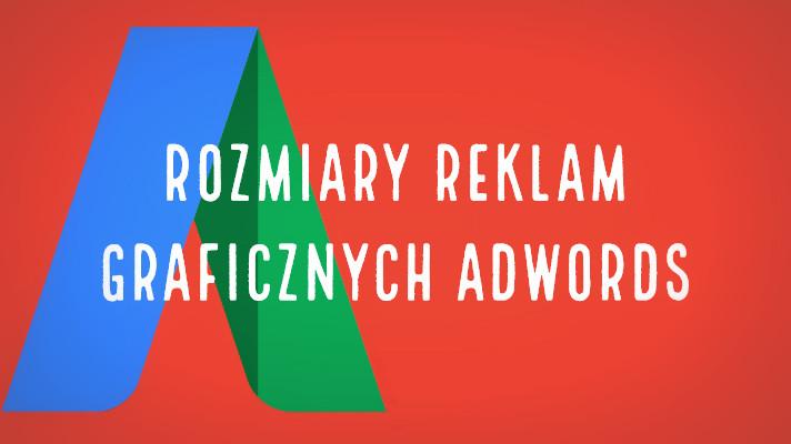 Rozmiary reklam graficznych AdWords