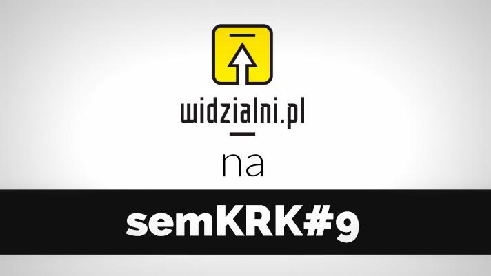 Widzialni.pl na semKRK #9