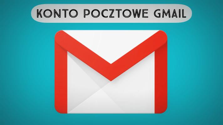 Jak założyć konto pocztowe Gmail?