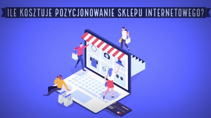 Ile kosztuje pozycjonowanie sklepu internetowego?
