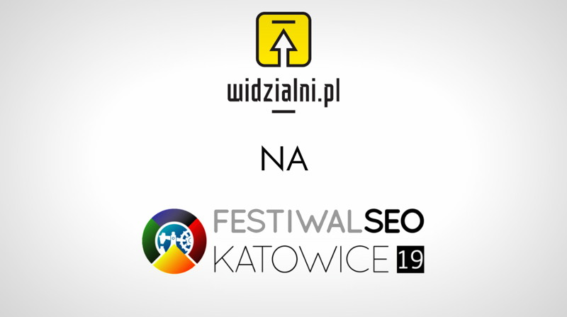 Festiwal SEO 2019 – relacja