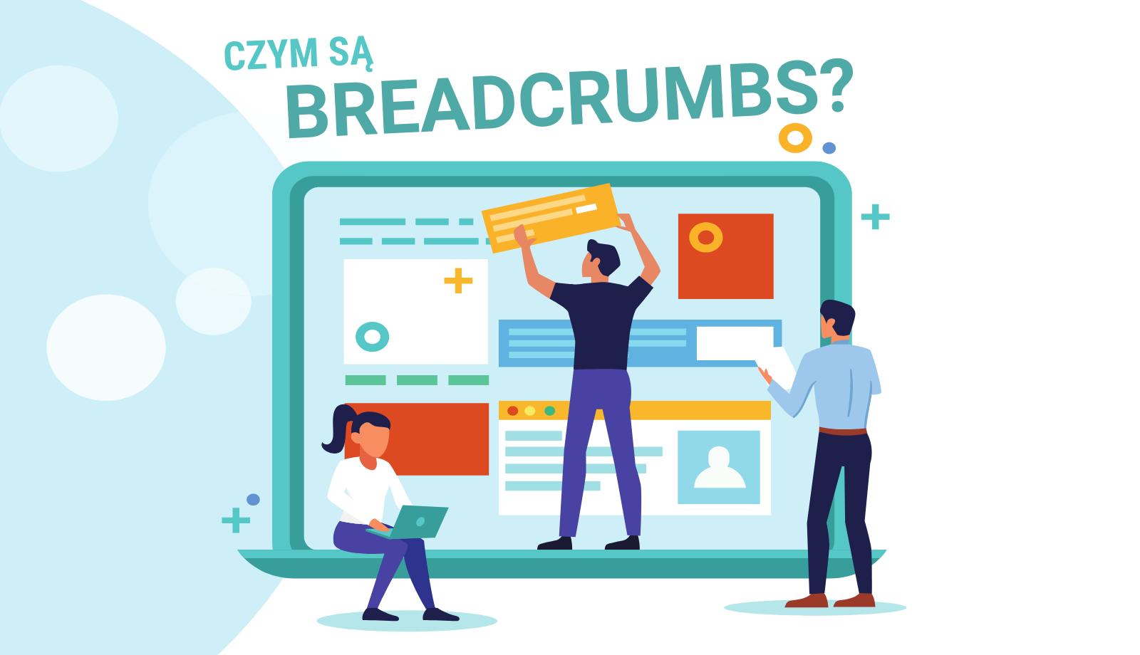 Czym są breadcrumbs i czy są SEO friendly?