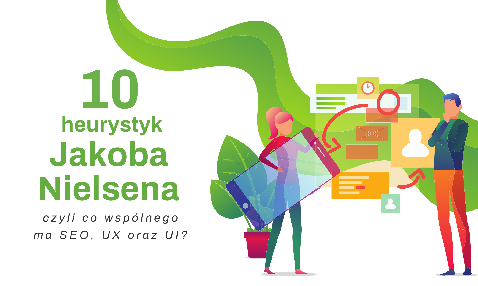 10 heurystyk Jakoba Nielsena, czyli co wspólnego ma SEO, UX oraz UI?
