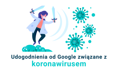 Udogodnienia od Google związane z koronawirusem