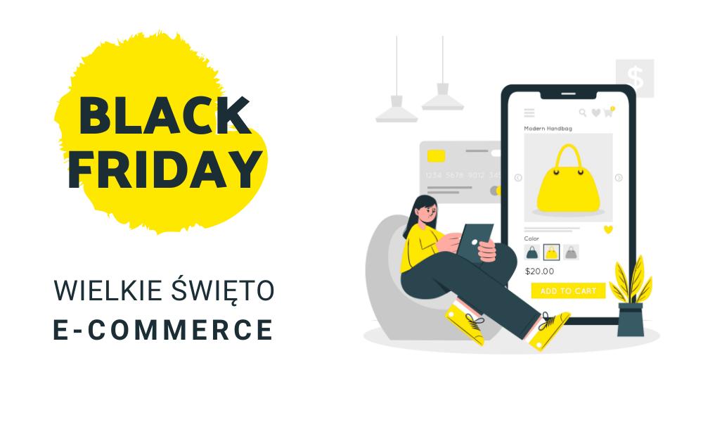 Black Friday – wielkie święto e-commerce