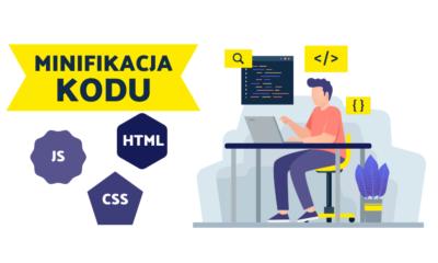 Minifikacja kodu JS, CSS, HTML jak minimalizować wagę plików?